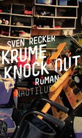 Sven Recker: Krume Knock Out