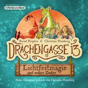 Drachengasse 13 - Lichtfestmagie und andere Zauber - Neue Abenteuer gelesen von Christian Humberg