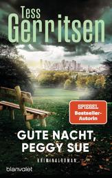 Gute Nacht, Peggy Sue - Roman