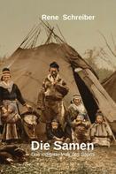 René Schreiber: Die Samen: Das indigene Volk des Sápmi