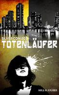 Mika M. Krüger: Totenläufer ★★★★