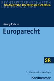 Europarecht - unter Berücksichtigung des Vertrags von Lissabon
