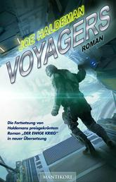 Voyagers - Ein Science-Fiction-Roman vom Hugo und Nebula Award Preisträger Joe Haldeman