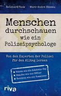 Reinhard Keck: Menschen durchschauen wie ein Polizeipsychologe ★★★