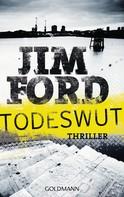 Jim Ford: Todeswut ★★★★