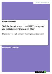Welche Auswirkungen hat HIT-Training auf die Laktatkonzentration im Blut? - Effektivität von High-Intensity-Training im Ausdauersport