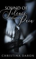 Christina Daron: Sound of Silence, Sound of Pain