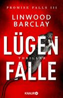 Linwood Barclay: Lügenfalle ★★★★