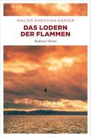 Walter Christian Kärger: Das Lodern der Flammen ★★★★
