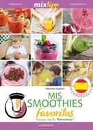 Alexander Augustin: MIXtipp: Mis Smoothies favoritos (español)