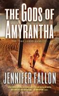 Jennifer Fallon: The Gods of Amyrantha