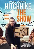 Paul Jonas: Hitchhike The Show