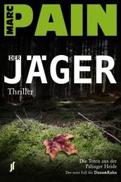 Der Jäger - Die Toten aus der Palinger Heide