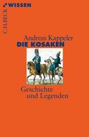 Andreas Kappeler: Die Kosaken ★★★