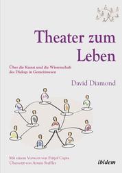 Theater zum Leben