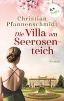 Christian Pfannenschmidt: Die Villa am Seerosenteich ★★★★