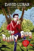 David Lubar: The Bully Bug