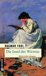Die Insel der Witwen - Historischer Roman