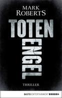 Mark Roberts: Totenengel ★★★★