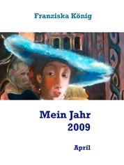 Mein Jahr 2009 - April