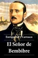 Enrique Gil y Carrasco: El Señor de Bembibre