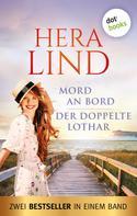 Hera Lind: Mord an Bord & Der doppelte Lothar ★★★
