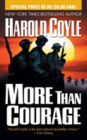 Harold Coyle: More Than Courage