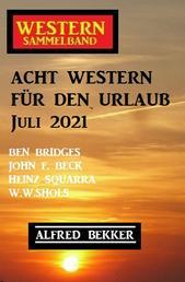 Acht Western für den Urlaub Juli 2021