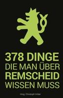 Christoph Imber: 378 Dinge, die man über Remscheid wissen muss