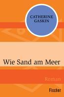 Catherine Gaskin: Wie Sand am Meer ★★★★