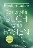 Ruediger Dahlke: Das große Buch vom Fasten ★★★★