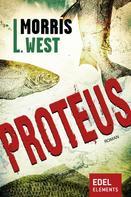 Morris L. West: Proteus ★★★