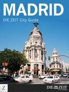 DIE ZEIT: Madrid ★★★
