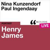 Henry James - lit.COLOGNE live (Ungekürzt)