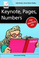 Horst-Dieter Radke: Keynote, Pages, Numbers Handbuch