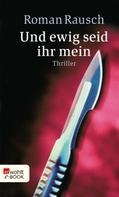 Roman Rausch: Und ewig seid ihr mein ★★★★
