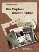 Jürgen Borchert: Die Papiere meiner Tante ★★★★★