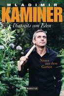 Wladimir Kaminer: Diesseits von Eden ★★★★