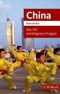 Hans Ess: Die 101 wichtigsten Fragen - China