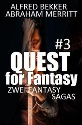 Quest for Fantasy #3: Zwei Fantasy Sagas