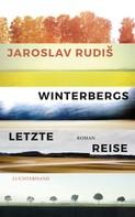 Jaroslav Rudiš: Winterbergs letzte Reise ★★★★