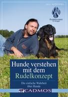 Uli Köppel: Hunde verstehen Rudelkonzept ★★★★