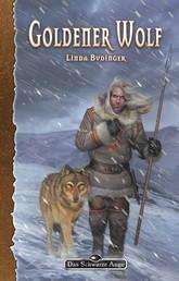 DSA 90: Goldener Wolf - Das Schwarze Auge Roman Nr. 90