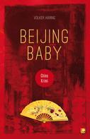 Volker Häring: Beijing Baby ★★★★