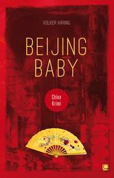 Beijing Baby - China-Krimi