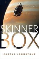 Carole Johnstone: Skinner Box