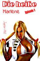 Jupiter Hill: Die heiße Marlene ★★★★★