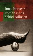 Imre Kertész: Roman eines Schicksallosen ★★★★★