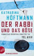 Katharina Höftmann: Der Rabbi und das Böse ★★★★