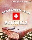 Jazzybee Verlag: Märchen aus Schweiz
